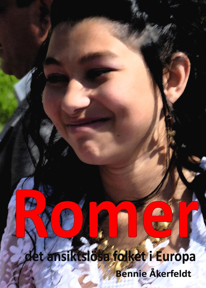 Romer – det ansiktslösa folket i Europa av Bennie Åkerfeldt