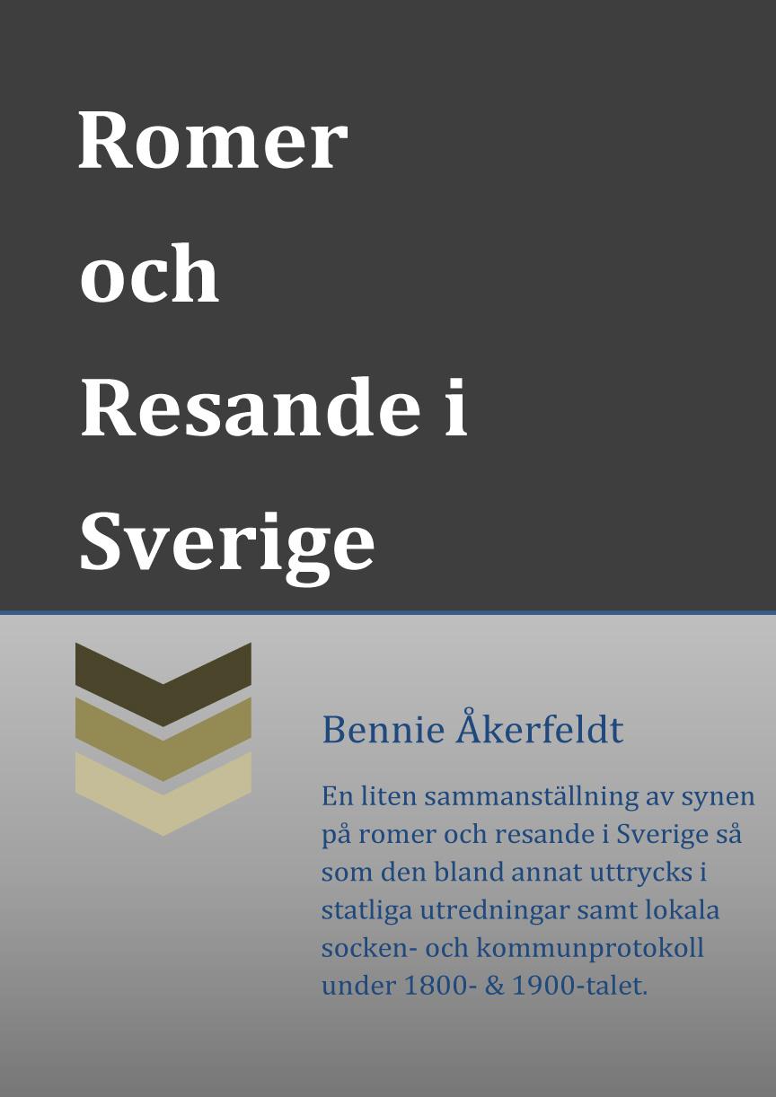 Synen på Romer och Resande i Sverige av Bennie Åkerfeldt